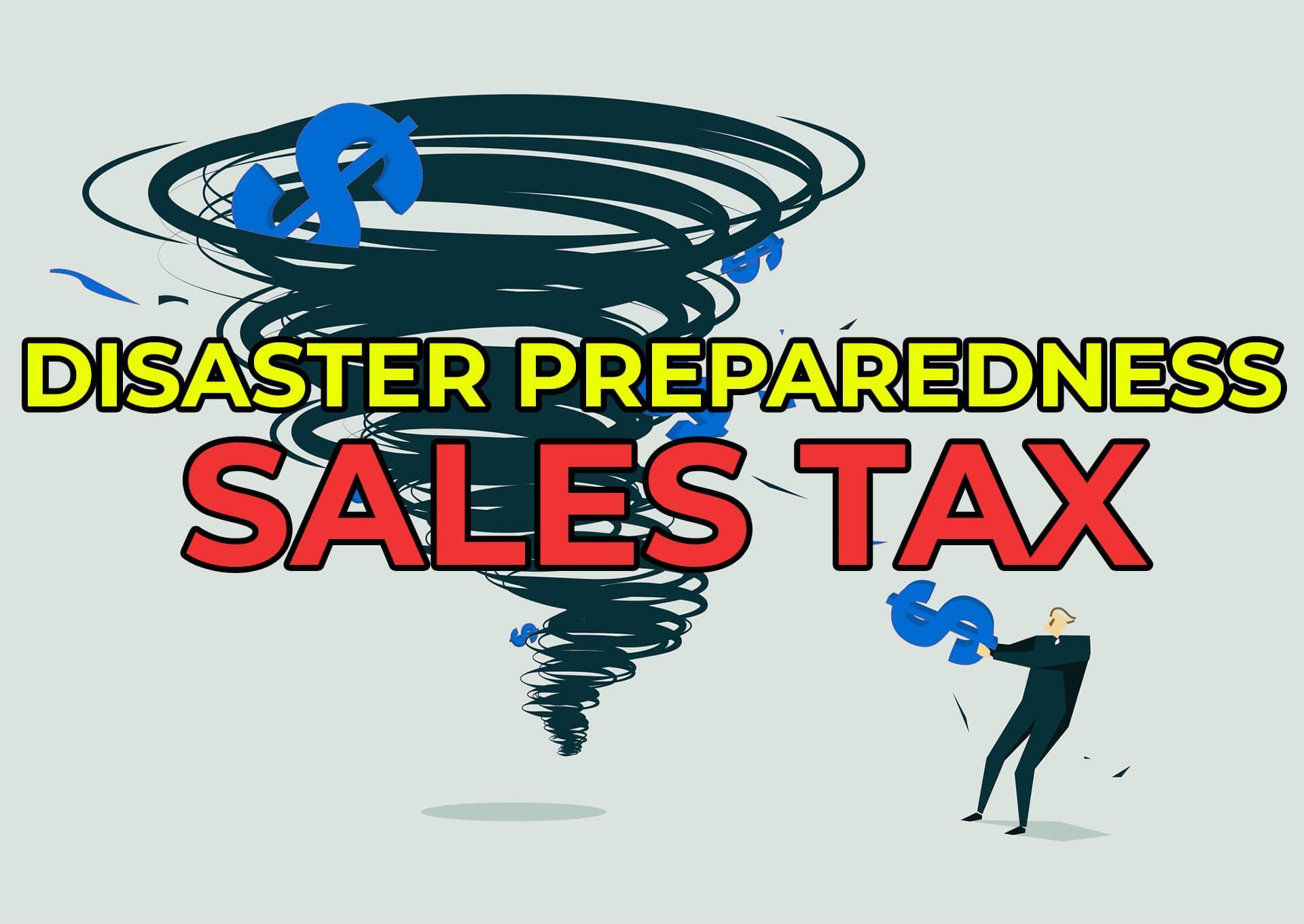 Disaster Preparedness Sales Tax